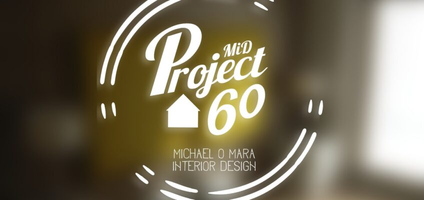 PROJECT 60 – UPDATE