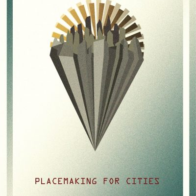 Placemaking for citites graphic